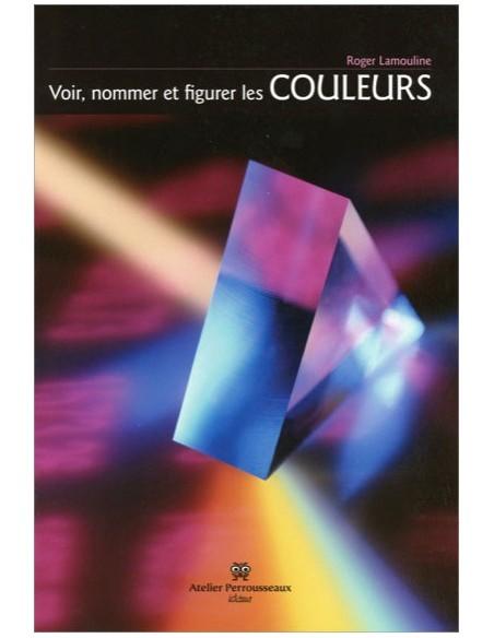 Voir, nommer et figurer les couleurs : Du cercle de Newton aux pixels tricolores