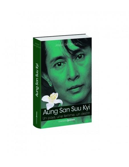 Aung San Suu Kyi - Un pays, une femme, un destin