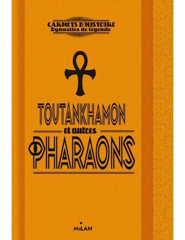 Toutankhamon et autres pharaons