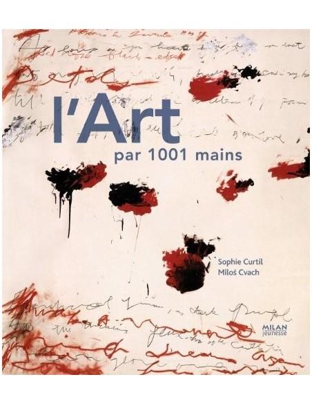 L'art par 1001 mains