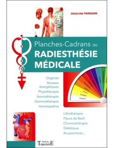 Planches-Cadrans de radiesthésie médicale - Jocelyne Fangain