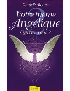 Votre thème Angélique - Qui êtes-vous ? Tome 2 - Danielle Boinet