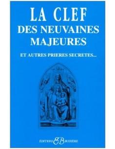 Clef des neuvaines majeures et autres prières secrètes