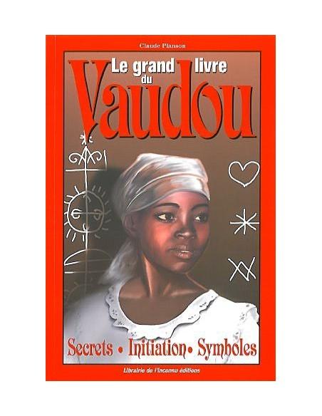 Grand livre du vaudou - Claude Planson