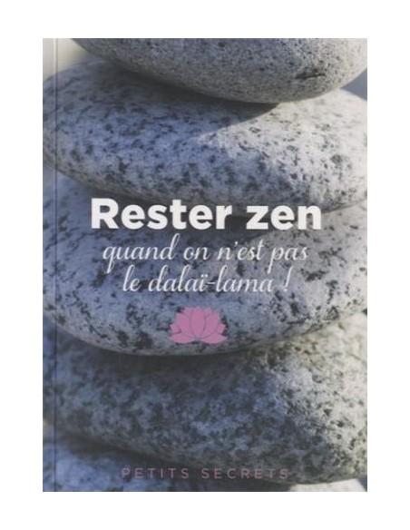 Rester zen quand on n'est pas le Dalai Lama