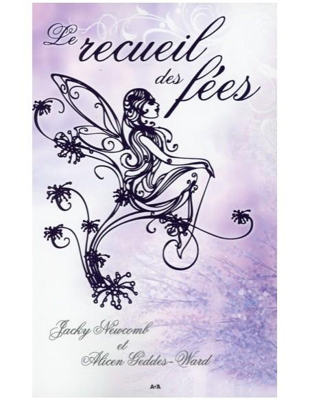 Le recueil des fées - Jacky Newcomb & Alicen Geddes-Ward