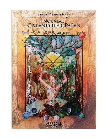 Nouveau Calendrier Païen - Glana-Claire Duclaye