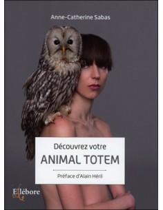 Découvrez votre animal totem - Anne-Catherine Sabas