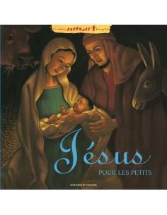 Jésus pour les petits Album - Marie-Hélène Delval (Auteur), FRANCOIS ROCA (Illustrations)
