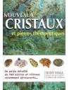 Nouveaux cristaux et pierres thérapeutiques - Judy Hall