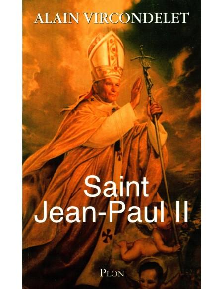 Saint Jean-Paul II - Alain VIRCONDELET