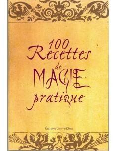 100 recettes de magie pratique - Jacques Coutela & Diane Coutela