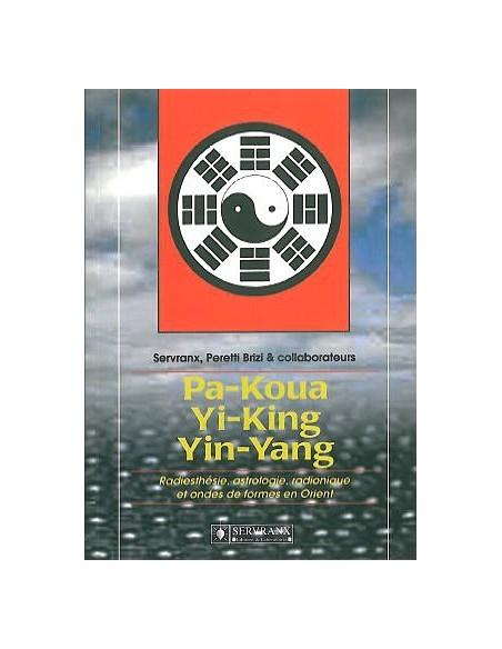 Pa-Koua. Yi-King. Yin-Yang en radiesthésie