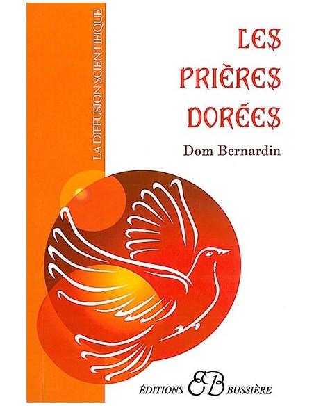 Les Prières dorées - Dom Bernardin
