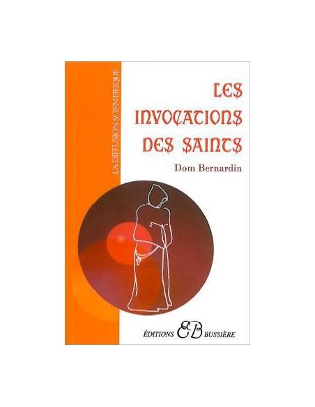 Les Invocations des Saints - Dom Bernardin