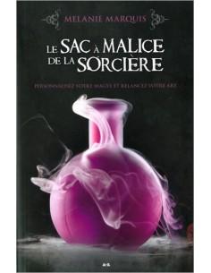 Le sac à malice de la sorcière - Melanie Marquis