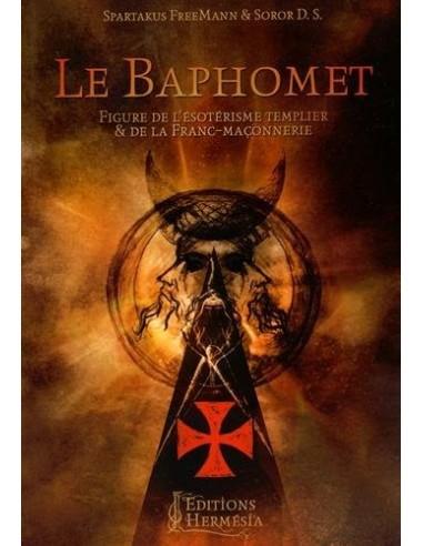 Le Baphomet: Figure de l'ésotérisme templier et de la Franc-maçonnerie