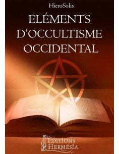 Eléments d'occultisme occidental - HieroSolis