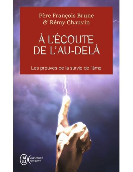 A l'écoute de l'au-delà - François Brune & Rémy Chauvin