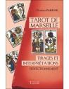 Tarot de Marseille - Tirages et interprétations - Perfectionnement