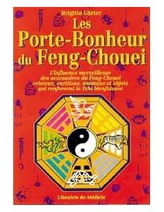 Les Porte-Bonheur du Feng-Chouei