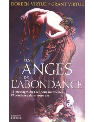 Les anges de l'abondance : 11 messages du ciel pour manifester l'abondance dans votre vie