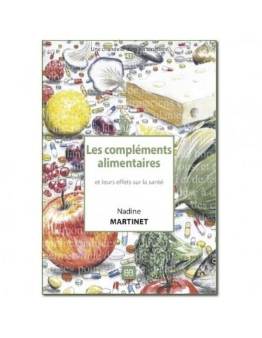 Les compléments alimentaires et leurs effets sur la santé - Dr. Nadine MARTINET