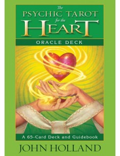 The Psychic Tarot for the Heart Oracle Deck: A 65-Card Deck and Guidebook [Anglais] - John Holland