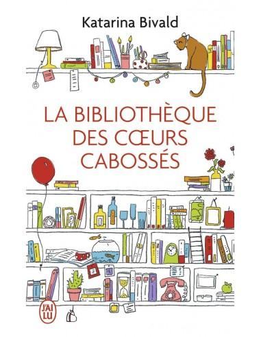 La bibliothèque des coeurs cabossés - Katarina Bivald
