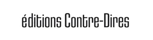 Editions Contre-Dires